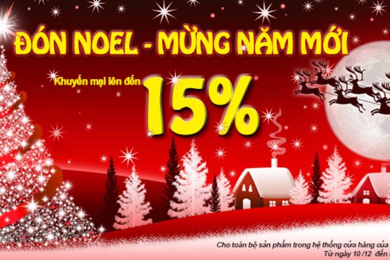 Đón Noel mừng năm mới khuyến mãi lên đến 15%
