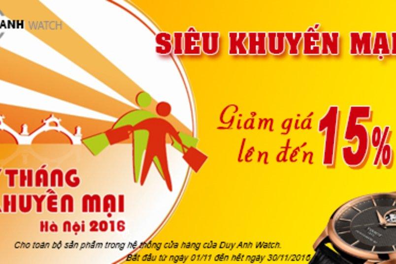 Giảm Giá Lên Tới 15% Nhân Dịp Tháng Khuyến Mại Hà Nội