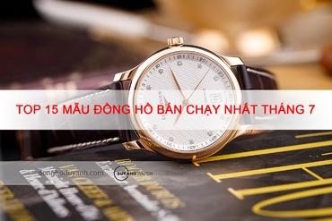 Top 15 mẫu đồng hồ bán chạy nhất tại Duy Anh Watch trong tháng 7