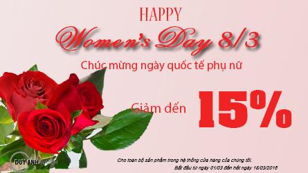 Khuyến Mại Giảm Giá Đặc Biệt Lên Tới 15% Nhân Ngày Quốc Tế Phụ Nữ